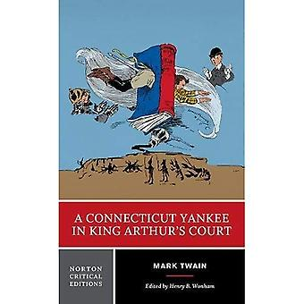 A Connecticut Yankee in King Arthur's Court (Norton� Critical Editions)
