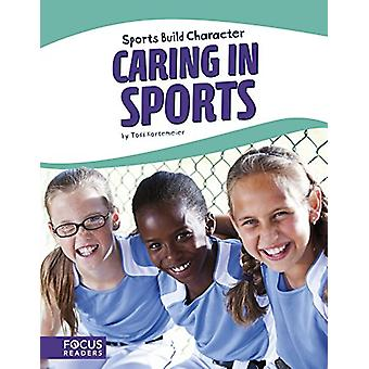 Caring in Sports by Todd Kortemeier - 9781635176018 Book