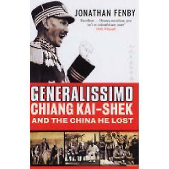 القائد العام-تشيانغ كاي شيك والصين أنه خسر بجوناثان Fenb