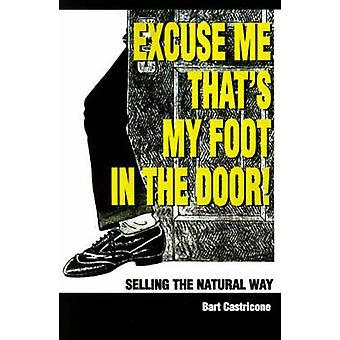 اسمح لي Thats قدمي في باب البيع بالطريقة الطبيعية التي كاستريكوني آند بارت