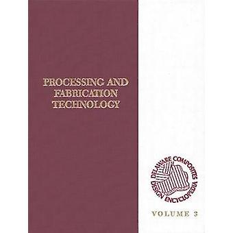 Delaware Composites Design Enzyklopädie Verarbeitung und Fabriactaion Technologie Volumen III von Bader & Michael G.
