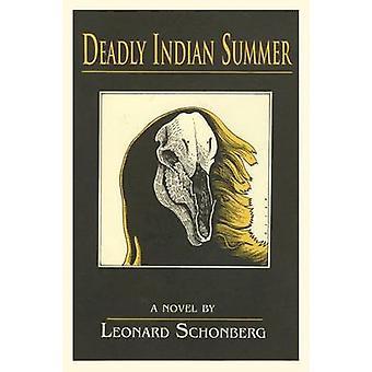 Deadly Indian Summer by Schonberg & Leonard