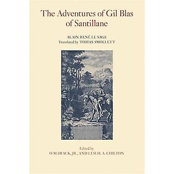 The Adventures of Gil Blas of Santillane by Le Sage & Alain Rene