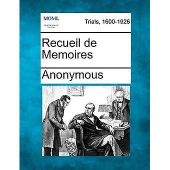 Recueil de Memoires av anonym
