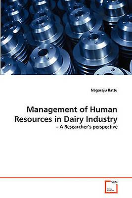 ManageHommest of Huhomme Resources in Dairy Industry by Battu & Nagaraju