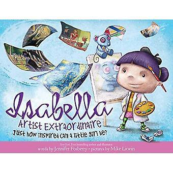 Isabella: artiste extraordinaire