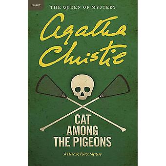 Cat Among the Pigeons by Agatha Christie - 9780062073792 Book