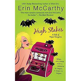 High Stakes - A Tale of Vegas Vampires by Erin McCarthy - 978042521978