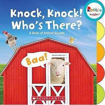 Knock - Knock! Who's There? - A Book of Animal Sounds by Pamela Chanko