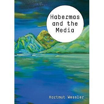 Habermas and the Media by Habermas and the Media - 9780745651347 Book