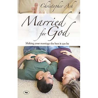 Married for God - Making Your Marriage the Best it Can be by Christoph