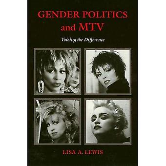 Gender Politics and MTV: Voicing the Difference