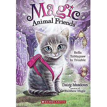 Bella Tabbypaw, j'ai du mal (magie Animal Friends)