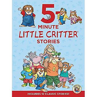 Little Critter - 5-Minute Little Critter Stories - Includes 12 Classic