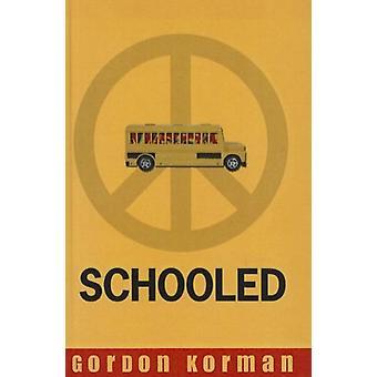 Schooled by Gordon Korman - 9781606868942 Book