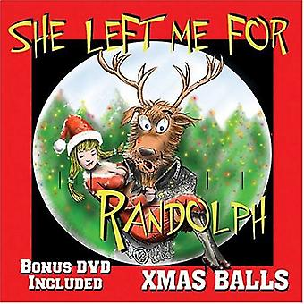 Xmas bolde - hun forlod mig for Randolph [CD] USA import