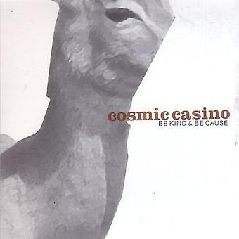 Kosmisk Casino - være slags & være årsag [CD] USA import