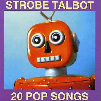 Strobe Talbot - 20 Pop Songs [CD] USA importerer