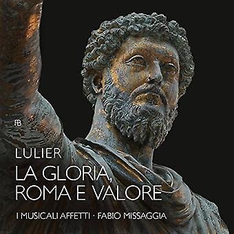Lulier / jeg Musicali Affetti / Missaggia - La Gloria Roma E Valore [CD] USA import