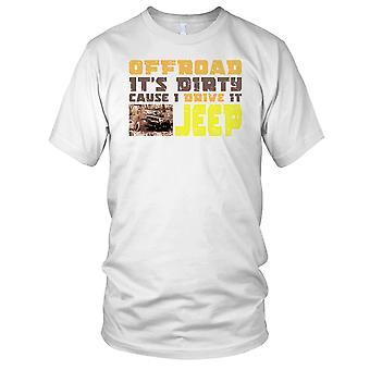 Offroad Its Dirty Cod I Drive a Jeep Car Kids T Shirt