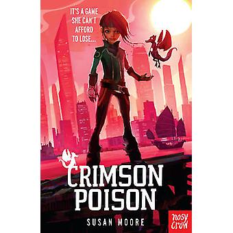 Crimson Poison by Susan Moore - 9780857634498 Book