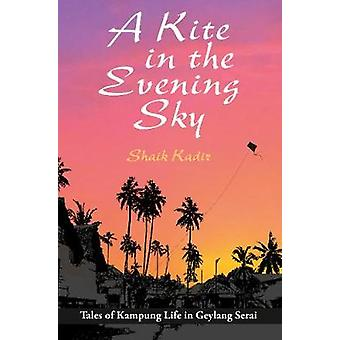 A Kite in the Evening Sky by A Kite in the Evening Sky - 978981479442