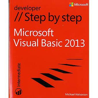 Microsoft Visual Basic 2013 Step by Step by Michael Halvorson - 97807