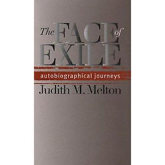 The Face of Exile - Autobiographical Journeys by Judith M. Melton - 97