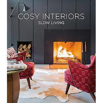 Cosy Interiors - Slow Living by Macarena Abascal - 9788499360799 Book