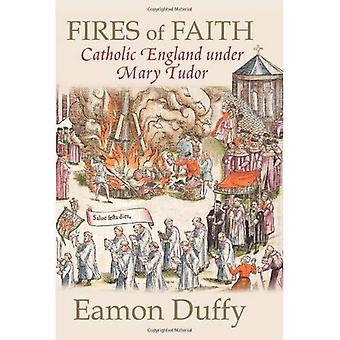 Bränder av tro: katolska England under Mary Tudor
