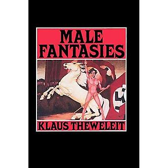 Manliga fantasier: Kvinnor, översvämningar, organ, historia v. 1