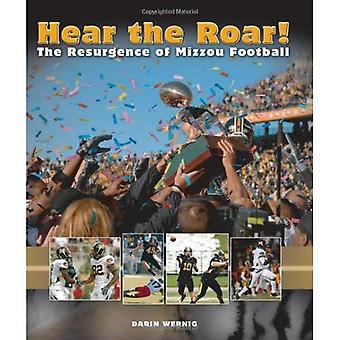 Hear the Roar!: The Resurgence of Mizzou Football