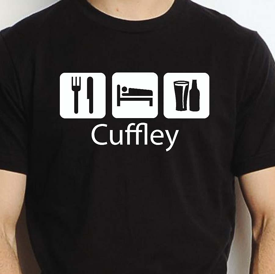 Eat Sleep Drink Cuffley Black Hand Printed T shirt Cuffley Town