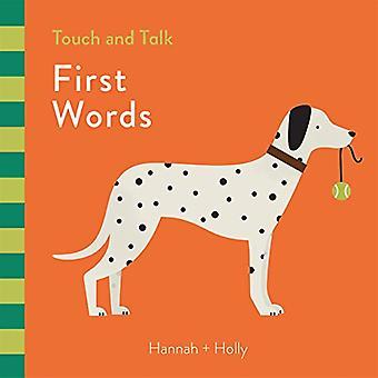 Hannah + Holly Touch en Talk: eerste woorden [Board boek]