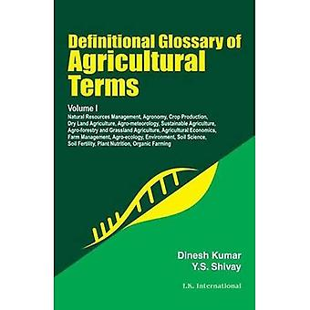 Definitional Glossary of Agricultural Terms:  Volume I