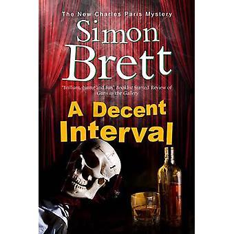 Decent Interval by Brett & Simon