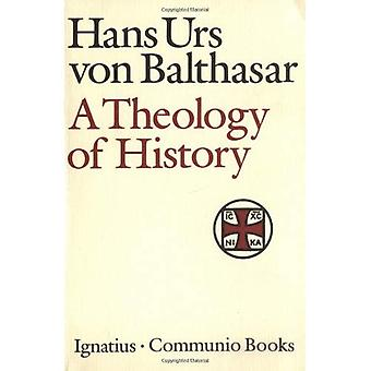 Theology of History (Communio Book)