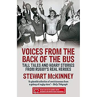 Voices from the Back of the Bus: Tall Tales and Hoary Stories from Rugby's Real Heroes