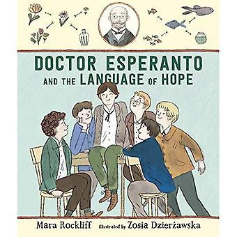 Läkare Esperanto och språket av hopp
