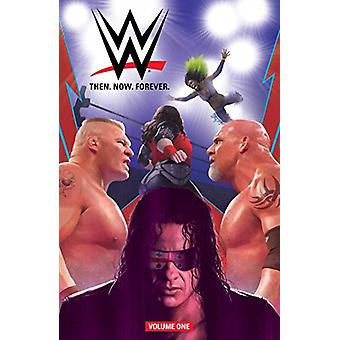 Wwe - Then. Now. Forever. Vol. 1 by Dennis Hopeless - 9781684151288 Bo