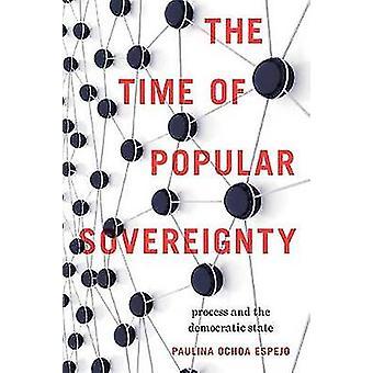 Le temps du processus de la souveraineté populaire et l'État démocratique par Ochoa Espejo & Paulina