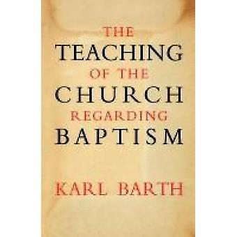 Undervisning i kyrkan angående dop av Barth & Karl