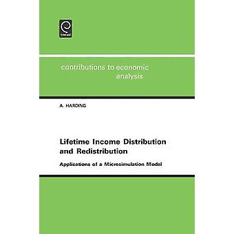 Lifetime Income Distribution and Redistribution Applications of a Microsimulation Model by Harding & Ann
