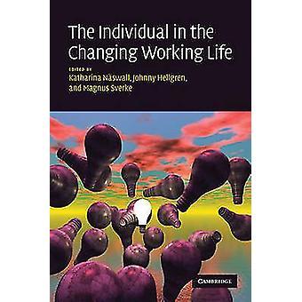 الفرد في تغيير العمل الحياة قبل نسوال & كاتارينا