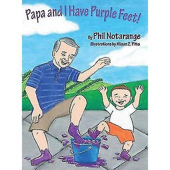 Papa et moi avons pieds violets par Notarange & Phil