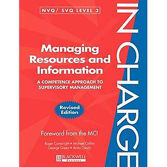 Managing Resources and Information by Cartwright & Roger