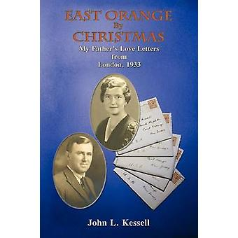 East Orange by Christmas Softcover by Kessell & John L.