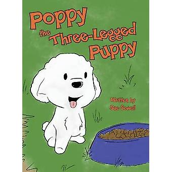 Poppy the ThreeLegged Puppy by Sewell & Sue