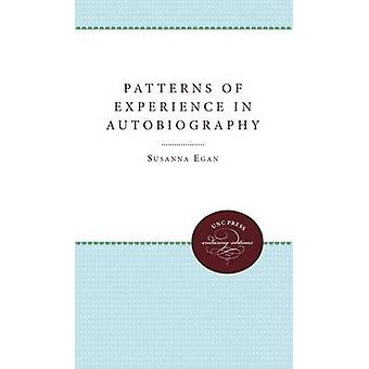 Patterns of Experience in Autobiography by Egan & Susanna