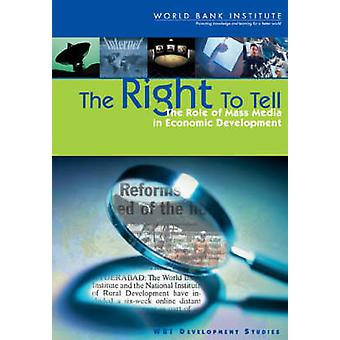 Het recht om te vertellen van de rol van de massamedia in de economische ontwikkeling door de Wereldbank & Bank